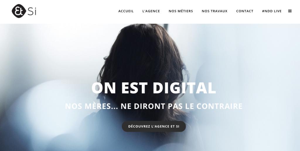 Et si - Paris - Digital - Agency