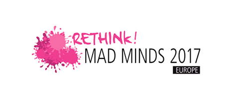 Rethink! Mad Minds Europe 2017